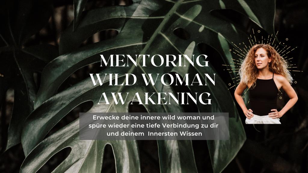 wild woman awakening